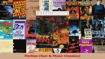Read  Parties Sun  Moon Classics Ebook Free