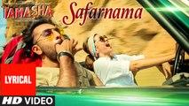 'SAFARNAMA' Tamasha Song (LYRICAL) | Ranbir Kapoor, Deepika Padukone | Movie song