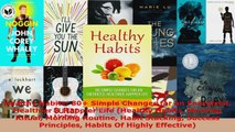 Read  Healthy Habits 80 Simple Changes for an Energized Healthier  Happier Life Healthy Ebook Free