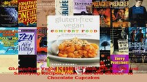 Read  GlutenFree Vegan Comfort Food 125 Simple and Satisfying Recipes from Mac and Cheese to EBooks Online