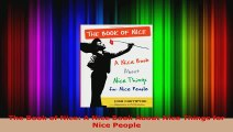 Read  The Book of Nice A Nice Book About Nice Things for Nice People Ebook Free