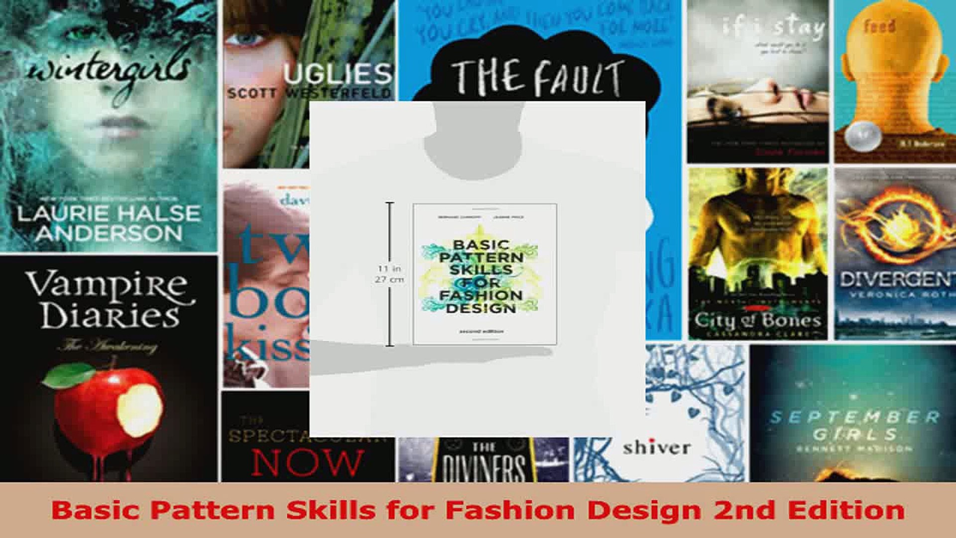 Read Basic Pattern Skills For Fashion Design 2nd Edition Ebook Free Video Dailymotion