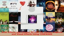 Read  After Effects and Cinema 4D Lite 3D Motion Graphics and Visual Effects Using CINEWARE Ebook Online