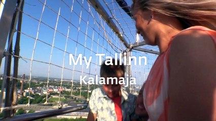 My Tallinn - Kalamaja