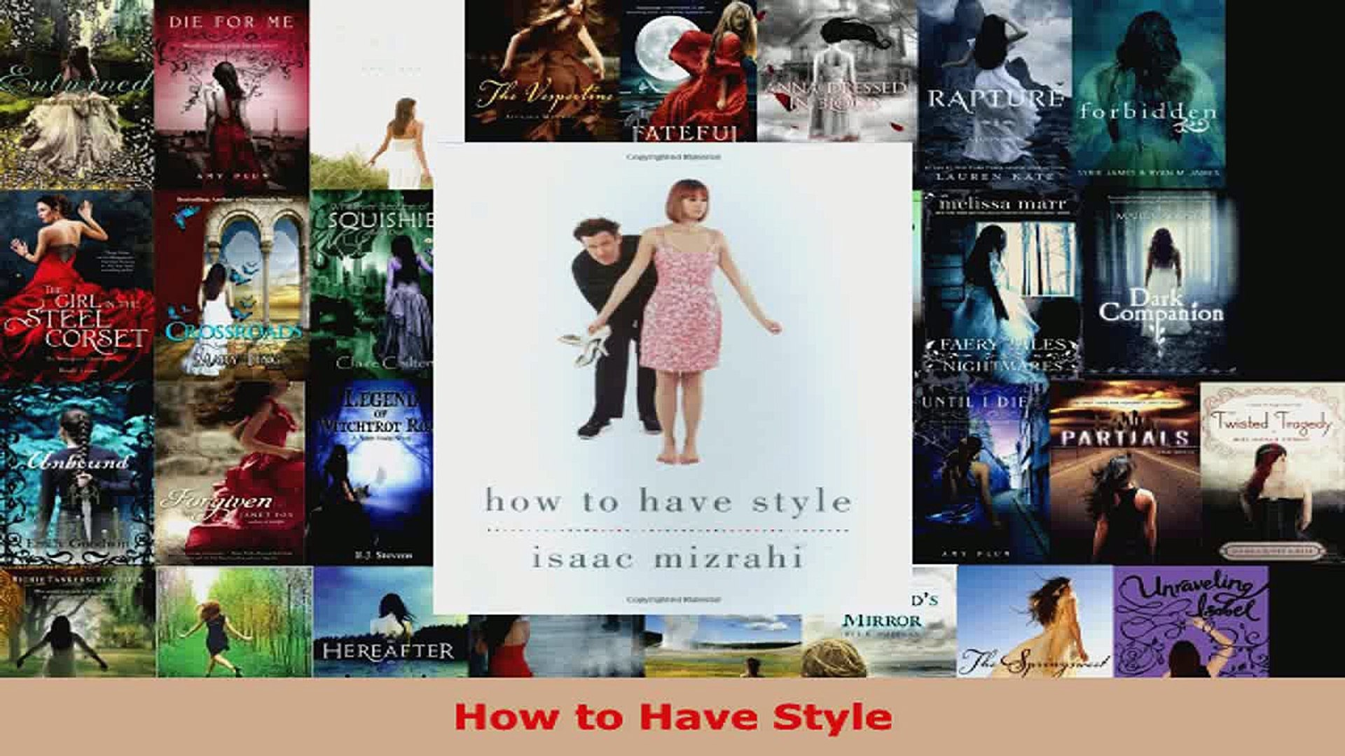 Read  How to Have Style EBooks Online