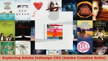 Read  Exploring Adobe InDesign CS4 Adobe Creative Suite Ebook Online