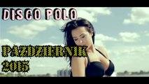 Składanka Disco Polo 2015 | Dobre Disco #1