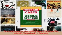 PDF First Aid Cases for the USMLE Step 2 CK (First Aid USMLE