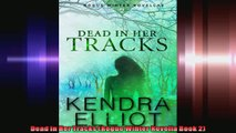 Dead in Her Tracks Rogue Winter Novella Book 2