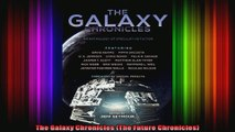 The Galaxy Chronicles The Future Chronicles