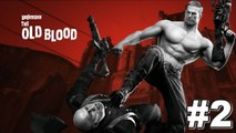 WALKTHROUGH GAMEPLAY HD HQ WOLFENSTEIN THE OLD BLOOD ★ WORLD WAR KILLING PEOPLE ★ STORY MODE ★ NO COMMENTARY GAMEPLAY ★ #2