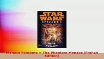 Menace Fantome  The Phantom Menace French Edition PDF