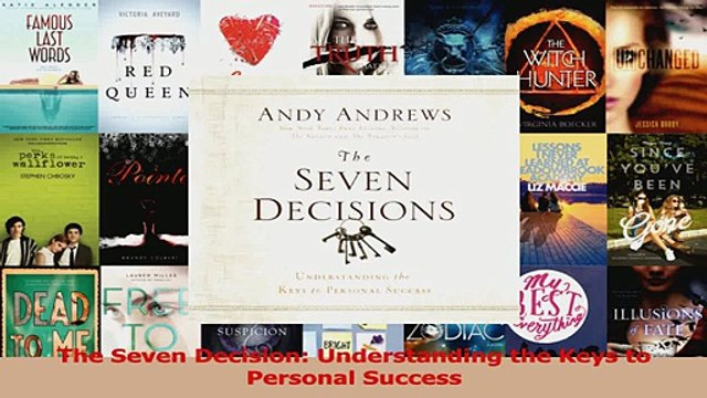 Read  The Seven Decision Understanding the Keys to Personal Success Ebook Free