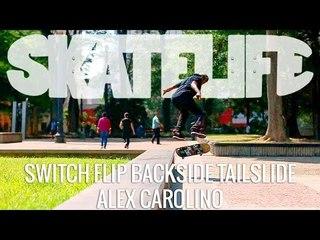 Switch Flip Backside Tailslide | Tutorial #SKATELIFE | Alex Carolino