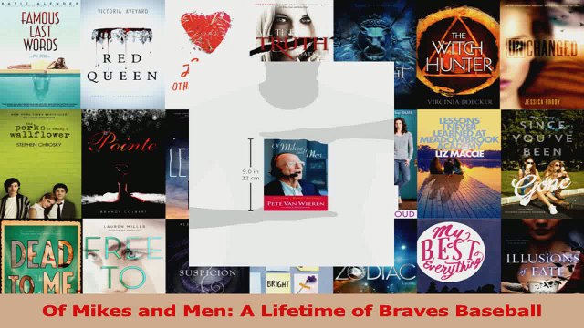 Read  Of Mikes and Men A Lifetime of Braves Baseball Ebook Free