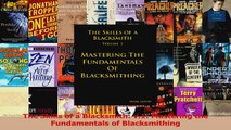 PDF Download  The Skills of a Blacksmith v1 Mastering the Fundamentals of Blacksmithing Read Online