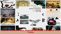 PDF Download  Urban Fiction Urban Utopias from the Antiquity until Today Read Full Ebook