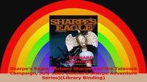 Sharpes Eagle Richard Sharpe and the Talavara Campaign July 1809 Richard Sharpe PDF