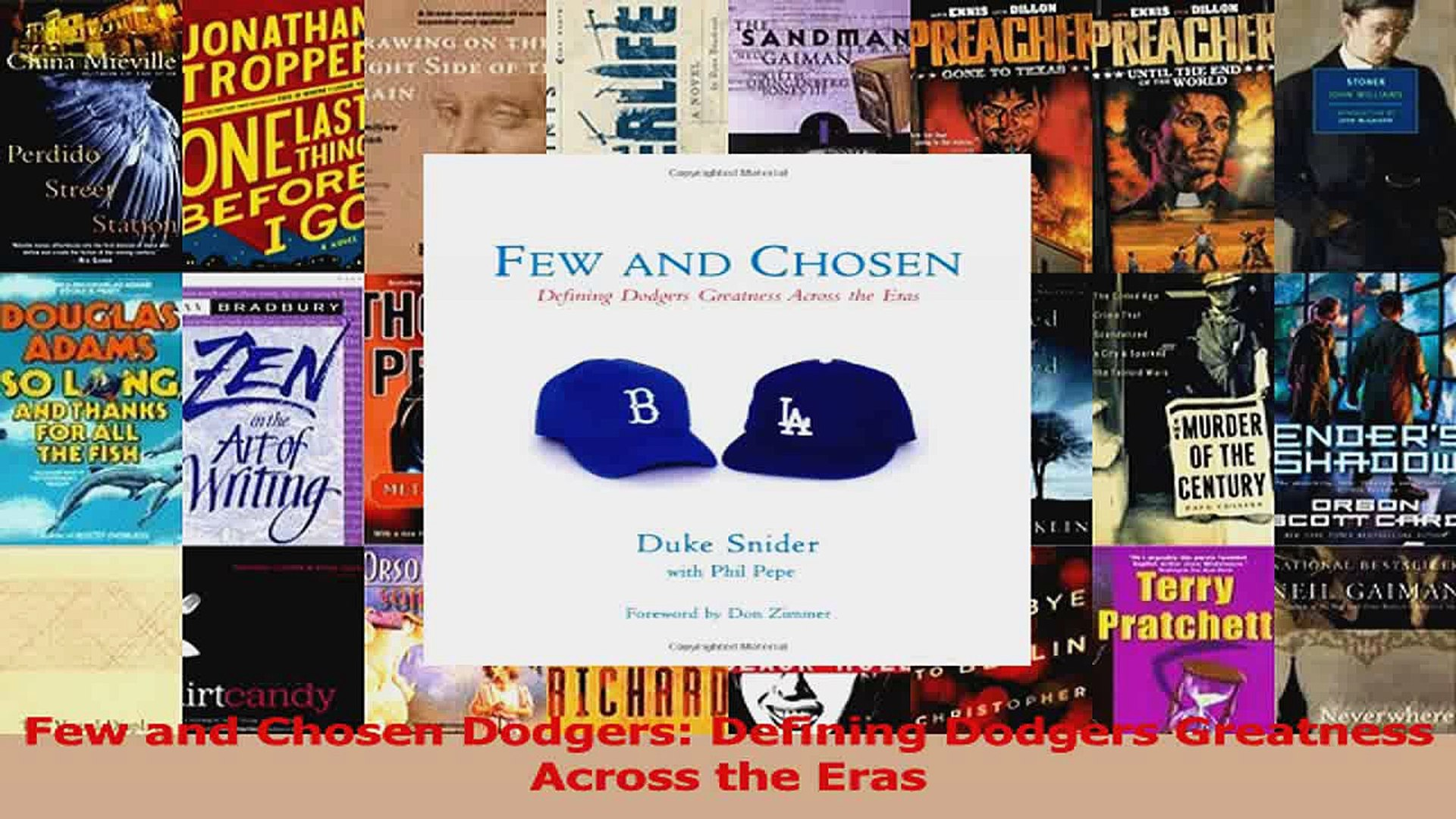 Few and Chosen Dodgers: Defining Dodgers Greatness Across the Eras