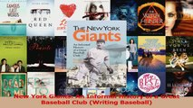 Read  New York Giants An Informal History of a Great Baseball Club Writing Baseball Ebook Online
