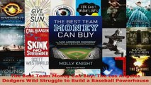 Read  The Best Team Money Can Buy The Los Angeles Dodgers Wild Struggle to Build a Baseball PDF Online