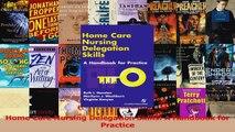 Home Care Nursing Delegation Skills A Handbook for Practice PDF