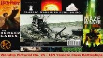 PDF Download  Warship Pictorial No 25  IJN Yamato Class Battleships Read Full Ebook