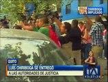 Luis Chiriboga se entregó a las autoridades de justicia