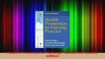 Health Promotion in Nursing Practice 6th sixth edition Read Online