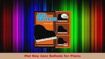 Download  Mel Bay Jazz Ballads for Piano PDF Online