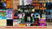 Read  Cuban Fire The Story of Salsa and Latin Jazz Ebook Free