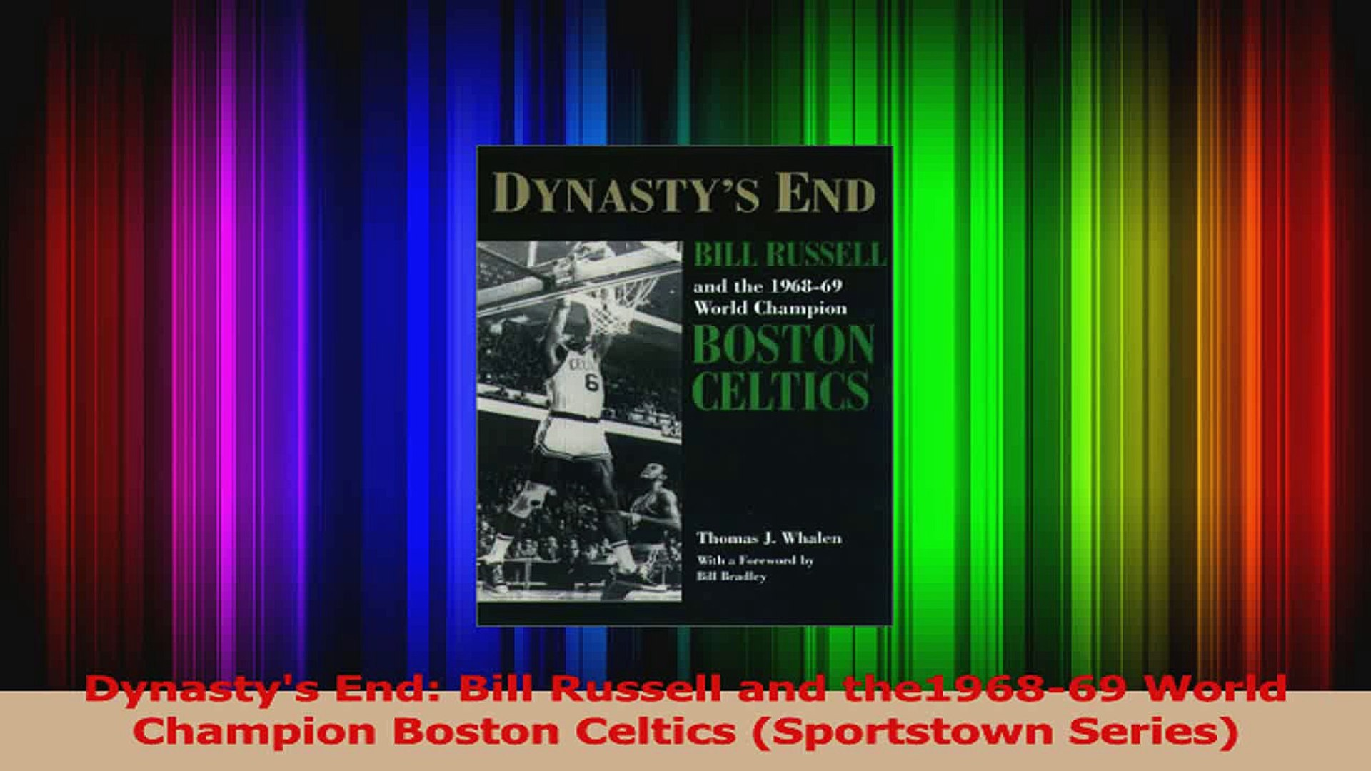 Dynasty: Auerbach Cousy Russell And The Rise Of The Boston Celtics Havlicek