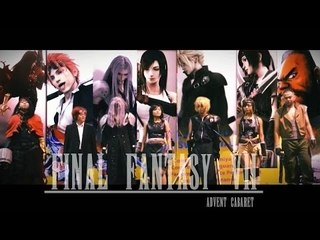 FINAL FANTASY VII -advent cabaret-