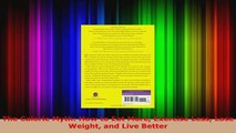 Read  The Calorie Myth How to Eat More Exercise Less Lose Weight and Live Better EBooks Online