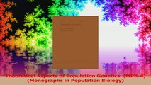 Theoretical Aspects of Population Genetics MPB4 Monographs in Population Biology Download