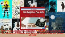 Read  HCG Weight Loss Cure Guide A Supplemental Guide to Dr Simeons Pounds and Inches EBooks Online