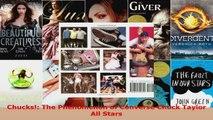 Download  Chucks The Phenomenon of Converse Chuck Taylor All Stars PDF Free