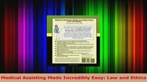 PDF Download  Medical Assisting Made Incredibly Easy Law and Ethics PDF Online