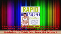Read  Rapid Fat Loss For Beginners The Ultimate Guide To Lose Weight Fast With Healthy Diet  EBooks Online