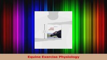 Equine Exercise Physiology Read Online