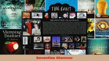 Read  Seventies Glamour EBooks Online