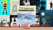 PDF Download  The Airplane A History of Its Technology Library of Flight Download Full Ebook