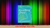 Read  Breathing Free The 5day Breathing Programme That Can Change Your Life Ebook Free
