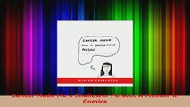 Download  Cancer Made Me a Shallower Person A Memoir in Comics Ebook Free