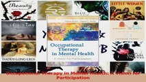 PDF Download  Occupational Therapy in Mental Health A Vision for Participation Download Full Ebook