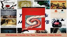 Read  Christmas Carols for Two Trumpets Easy Duets Ebook Free