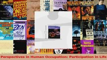 PDF Download  Perspectives in Human Occupation Participation in Life PDF Online
