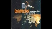 Eddy Mitchell - Medley Chaussettes Noires