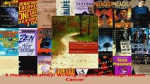 Read  A Healing Journey Writing Together Through Breast Cancer Ebook Free