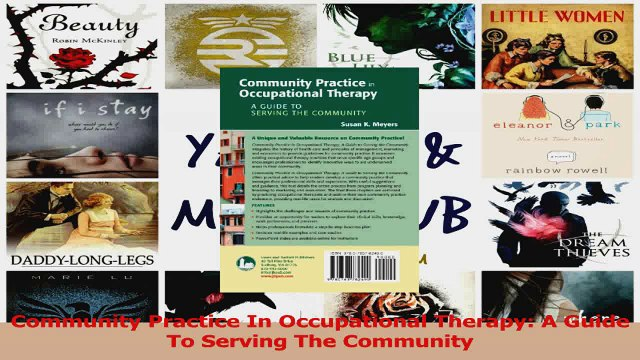 PDF Download  Community Practice In Occupational Therapy A Guide To Serving The Community Download Full Ebook
